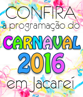 Programa��o do Carnaval 2016 Jacare� - SP